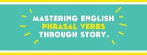Mastering-English-Phrasal-Verbs-Through-Story-Lindsay-Does-Languages