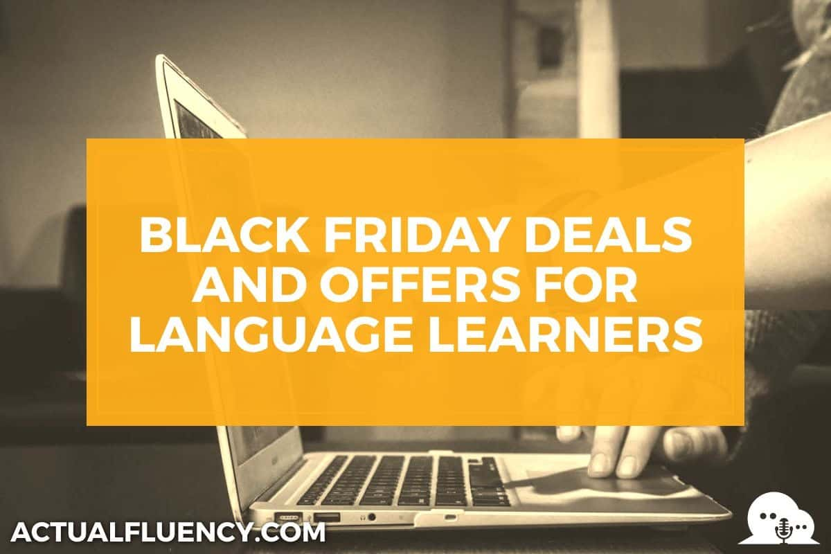black friday deals for language learners